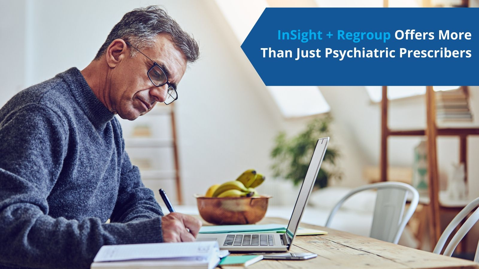 InSight + Regroup Offer More Than Just PsychiatricProviders) (1)